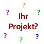 Ihr Projekt?